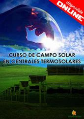 CURSO DE CAMPO SOLAR EN CENTRALES TERMOSOLARES