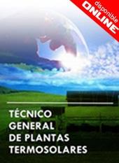 CURSO TÉCNICO GENERAL DE CENTRALES TERMOSOLARES