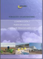 CURSO DE CONSTRUCCIÓN Y PUESTA EN MARCHA DE CENTRALES TERMOSOLARES