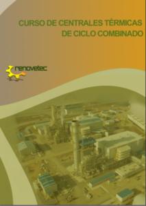CURSO DE CENTRALES TÉRMICAS DE CICLO COMBINADO