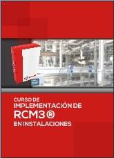 CURSO DE IMPLEMENTACIÓN DE RCM3 EN INSTALACIONES