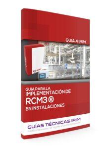 GUÍA 4: IMPLANTACIÓN DE RCM3 EN INSTALACIONES